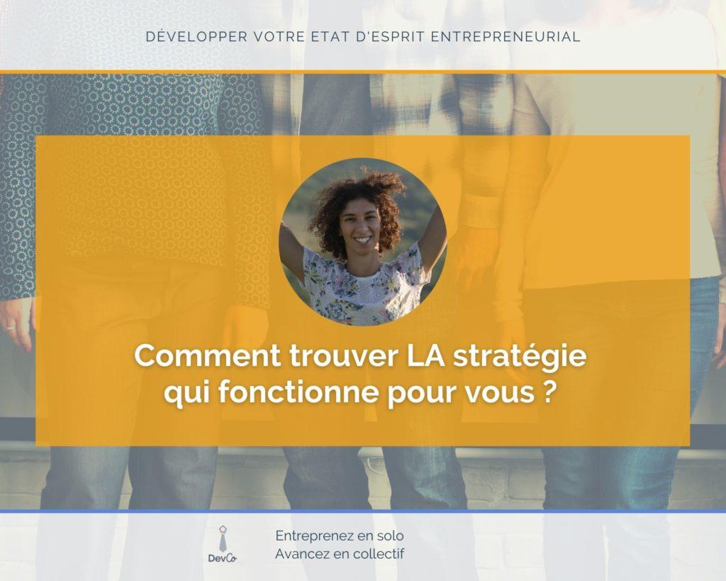 Trouver LA stratégie adaptée
